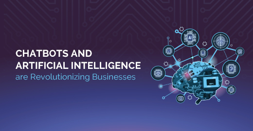 Chatbots Artificial Intelligence are Revolutionizing Businesses Blog Banner