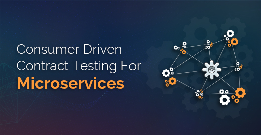 Consumer Driven Contract Testing For Microservices Blog