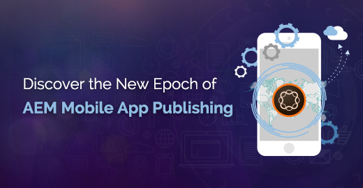 AEM Mobile App Publishing Blog banner