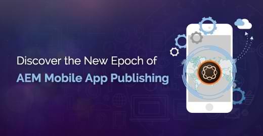 AEM Mobile App Publishing Blog banner