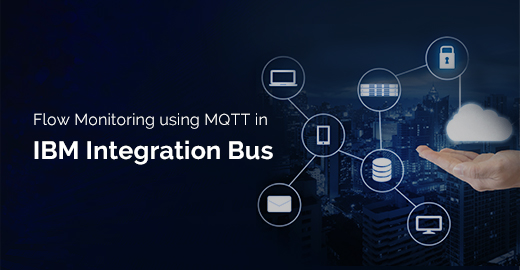 Flow Monitoring using MQTT in IBM Integration Bus