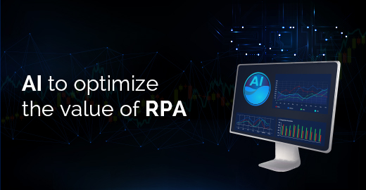 AI to optimize the value of RPA