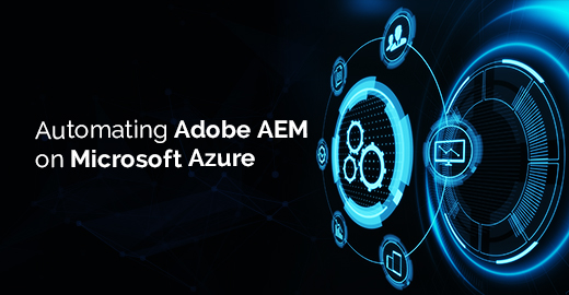 Automating Adobe AEM on Microsoft Azure