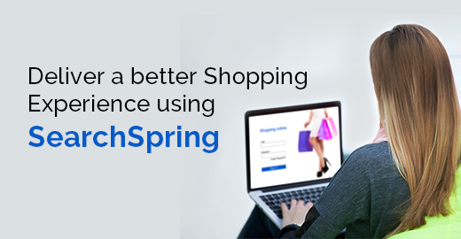 Deliver a better Shopping Experience using SearchSpring