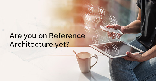 Are you on Reference Architecture yet Blog Banner