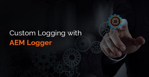 Custom Logging with AEM Logger
