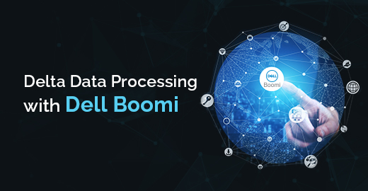 Delta Data Processing withDell Boomi