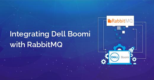 Integrating Dell Boomi with RabbitMQ