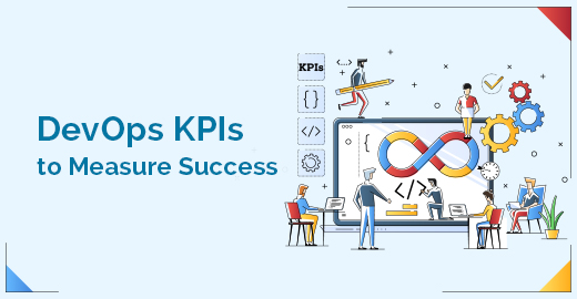 DevOps KPIs to Measure Success