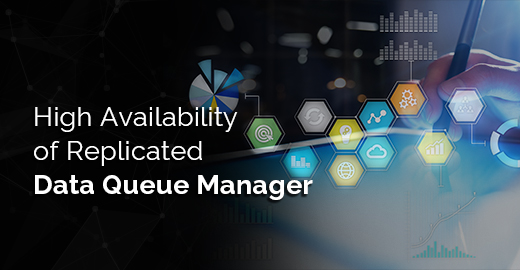 High Availability of Replicated Data Queue Manager