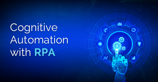 Cognitive Automation with RPA