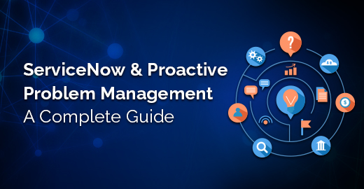 ServiceNow & Proactive Problem Management