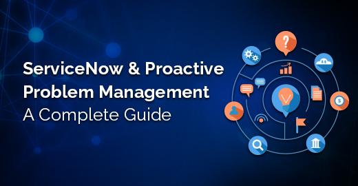 ServiceNow & Proactive Problem Management