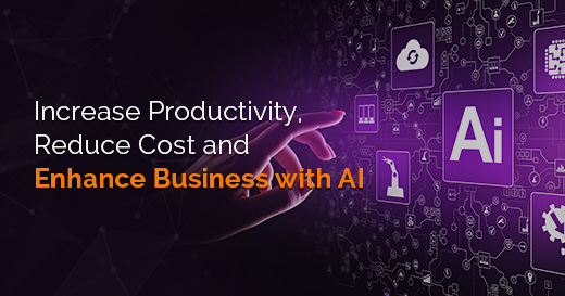 Increase-Productivity,-Reduce-Cost-and-Enhance-Business-with-AI