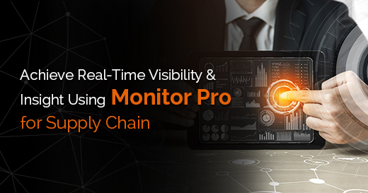Achieve-Real-time-Visibility-&-Insight-Using-monitor-pro-for-Supply-chain-V2