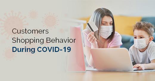 Shopping Behavior During Coronavirus