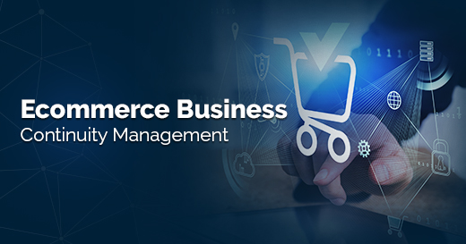 Ecommerce Business Continuity Management