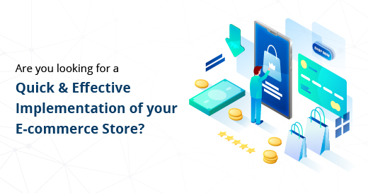Quick and Effective Ecommerce Implementation