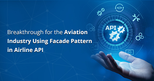 Breakthrough for the aviation using facade pattern