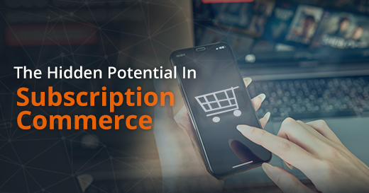The-hidden-potential-in-subscription-commerce-thumb