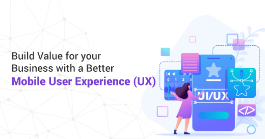 Mobile User Experience (UX)