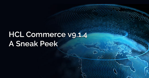 HCL Commerce v9.1.4