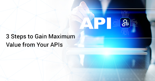 3 Steps for Your APIs