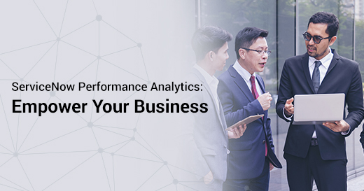 ServiceNow Performace Analytics