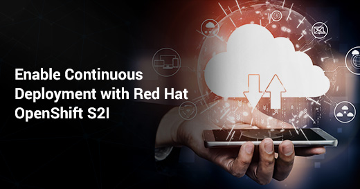 Red Hat OpenShift S2I
