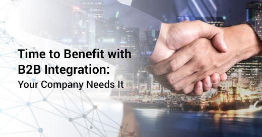 Benefits of B2B Integration