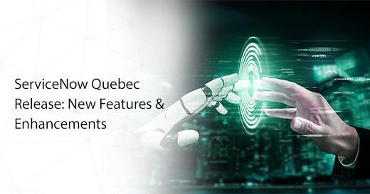 ServiceNow Quebec Release