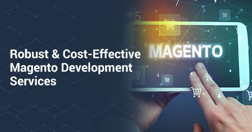 Cost Effective Magento Development Services