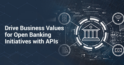 Open Banking Initiatives with APIs