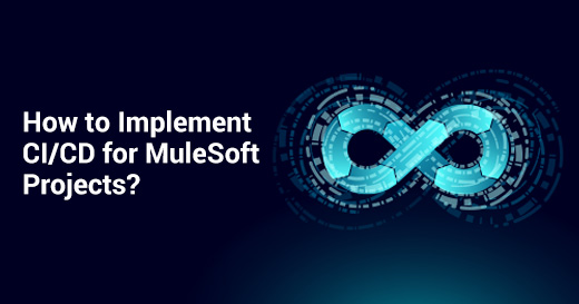 How to Implement CI/CD for MuleSoft Projects?