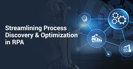 Streamlining Process Discovery and Optimization in RPA