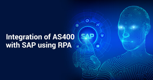 Integration of AS400 with SAP using RPA