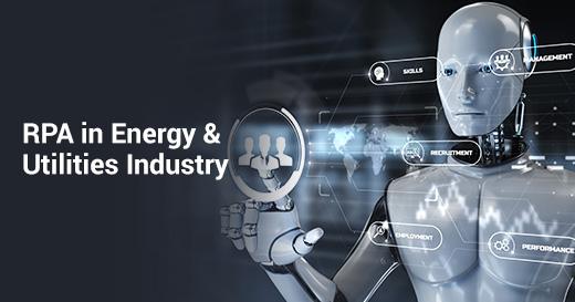 RPA in Energy & Utilities Industry
