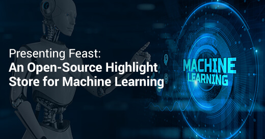 Presenting Feast: An Open-Source Highlight Store for Machine Learning
