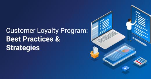 Loyalty Program Best Practices