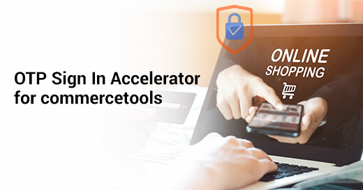 OTP Sign In Accelerator for commercetools