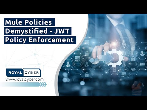 MuleBytes - Mule Policies Demystified - JWT Policy Enforcement