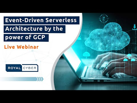 Event-Driven Serverless Architecture by the power of GCP