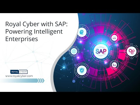 Royal Cyber with SAP: Powering Intelligent Enterprises