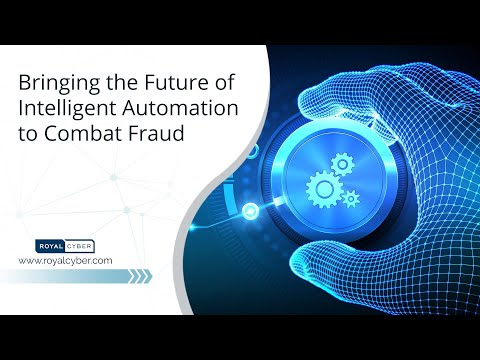 Bringing the Future of Intelligent Automation to Combat Fraud | Robotic Process Automation