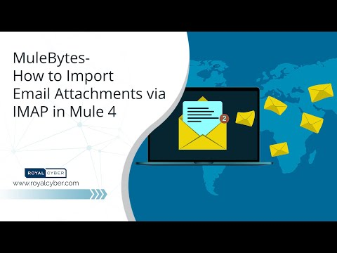 MuleBytes- How to Import Email Attachments via IMAP in Mule 4