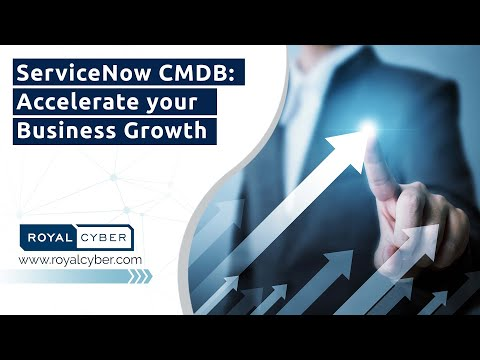 ServiceNow CMDB: Accelerate your Business Growth | ServiceNow CMDB Integration & Best Practices
