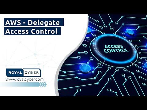 AWS - Delegate Access Control | Amazon Web Services [AWS] | Increase Your Data Protection