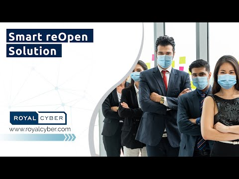 Smart reOpen Solution | Start Operating Your Business Safely | A Subsidiary of RoyalCyber Inc.