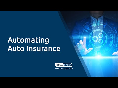 Automating Auto Insurance | Robotic Process Automation (RPA) for the Auto Insurance Industry