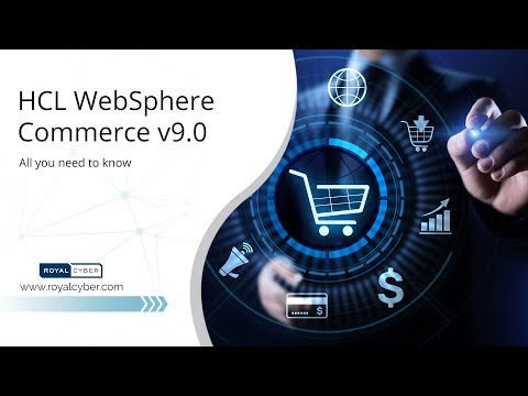 HCL WebSphere Commerce v9.0 - All you need to know